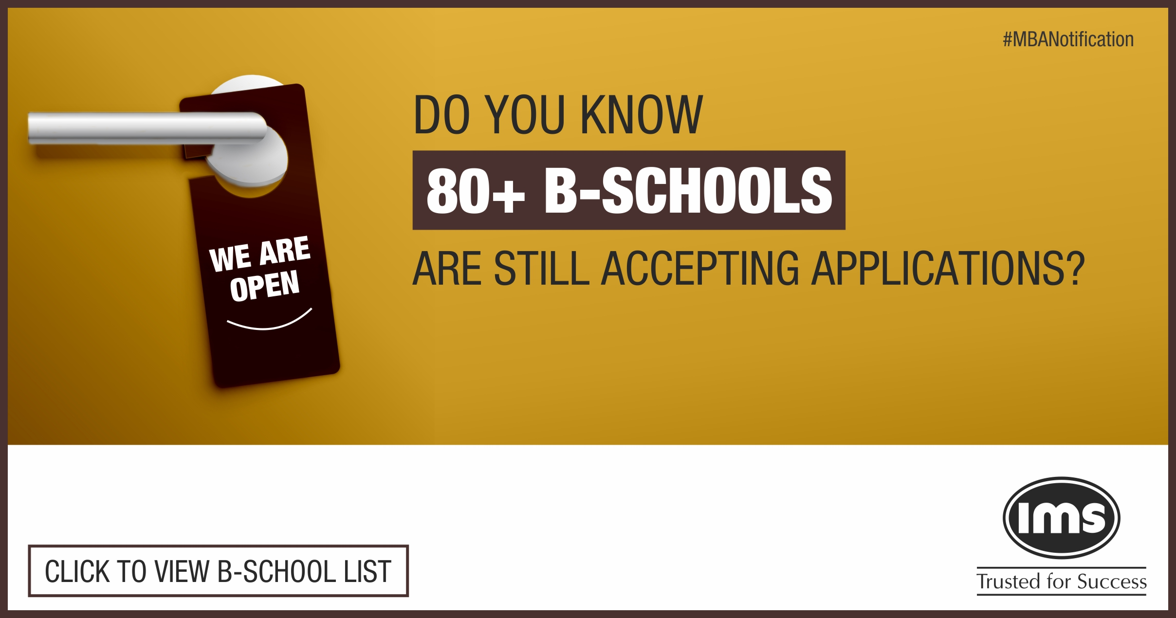 Stay updated about Test and B-School notification with IMS MBA